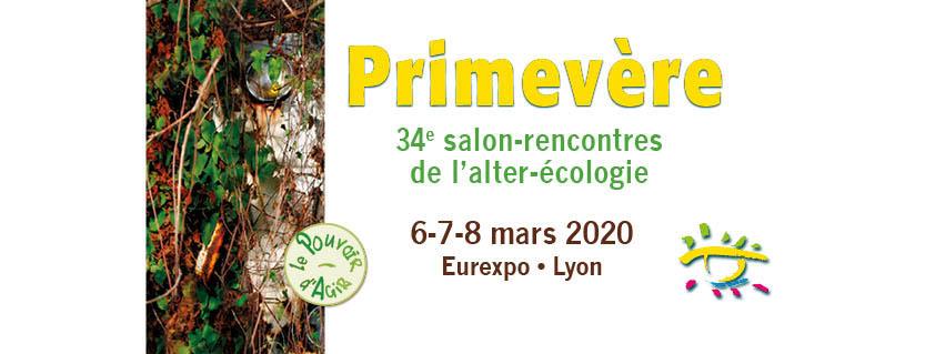 Salon primevère à Lyon du 6 au 8 mars 2020, pensez-y !